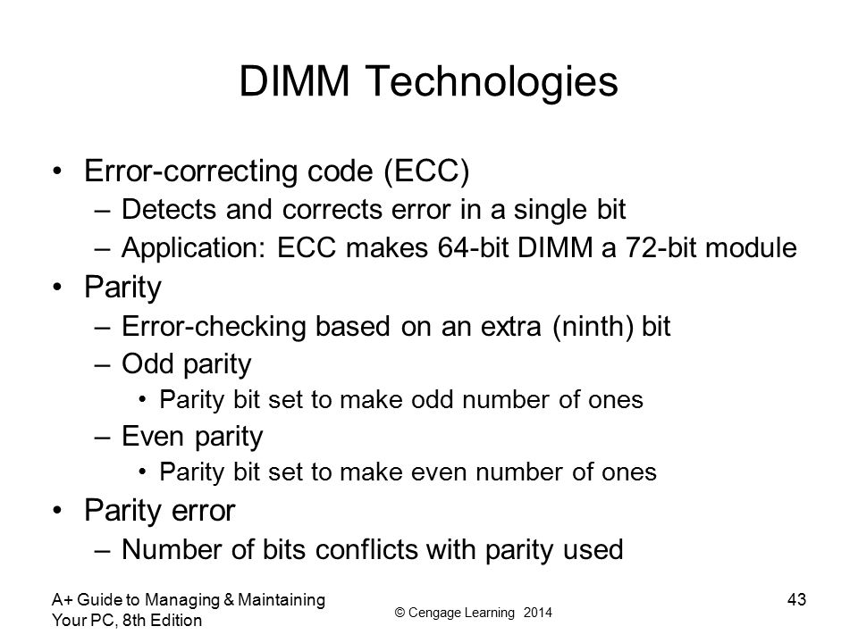 DIMM Technologies Error-correcting code (ECC) Parity Parity error