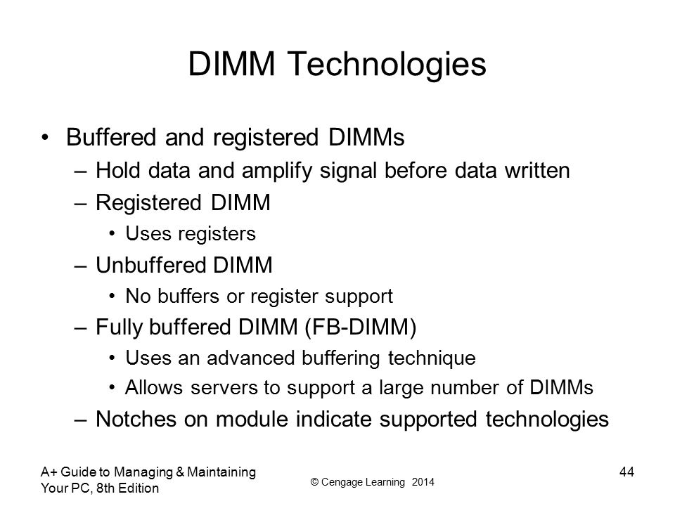 DIMM Technologies Buffered and registered DIMMs
