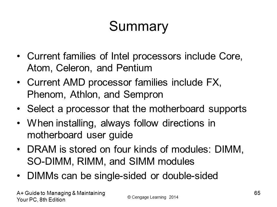 Summary Current families of Intel processors include Core, Atom, Celeron, and Pentium.