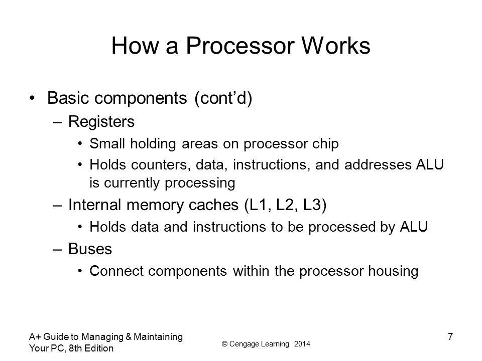 How a Processor Works Basic components (cont'd) Registers