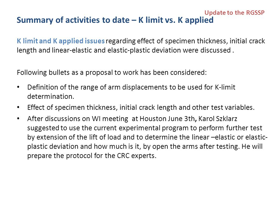 Summary of activities to date – K limit vs. K applied