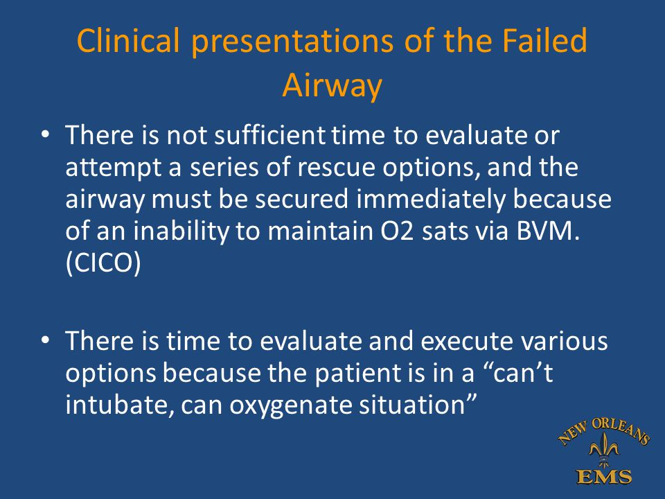 Clinical presentations of the Failed Airway