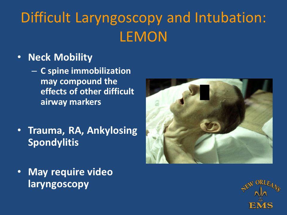 Difficult Laryngoscopy and Intubation: LEMON