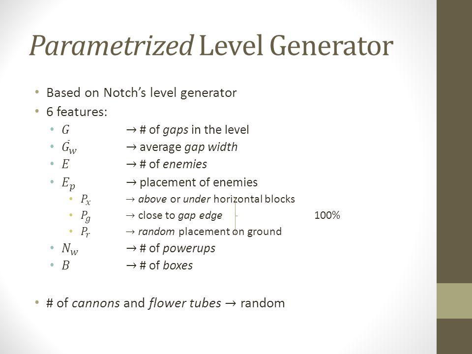 Parametrized Level Generator