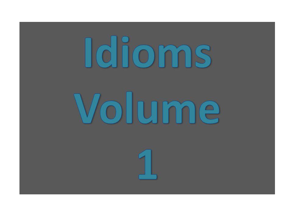 Idioms Volume 1