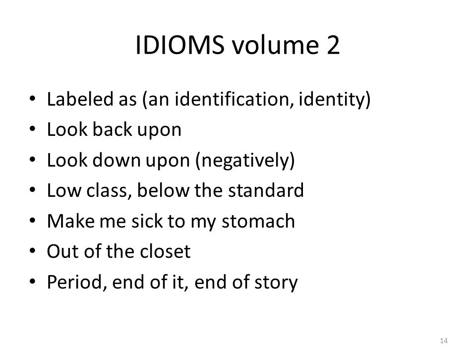 IDIOMS volume 2 Labeled as (an identification, identity)