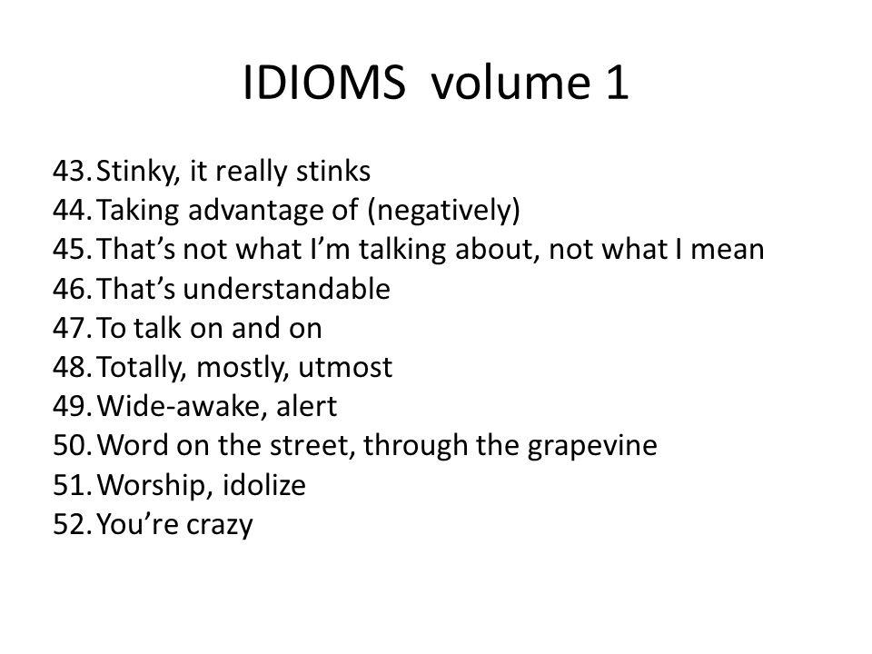 IDIOMS volume 1 Stinky, it really stinks