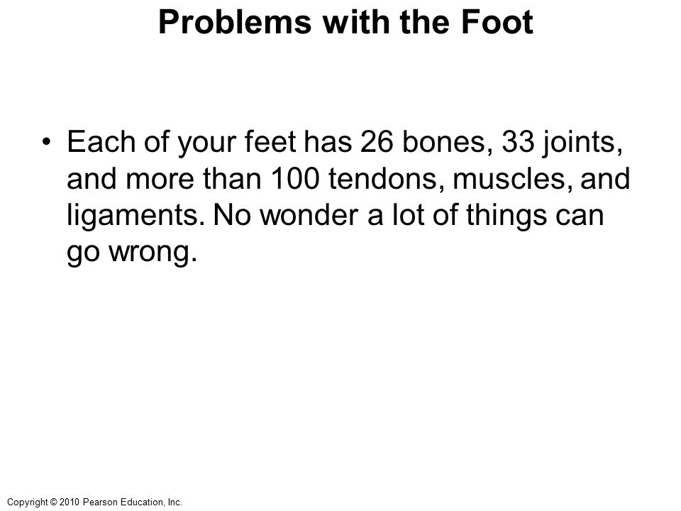 Problems with the Foot