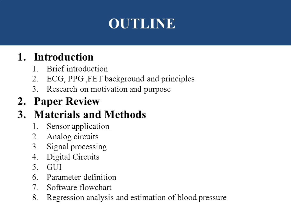 OUTLINE Introduction Paper Review Materials and Methods