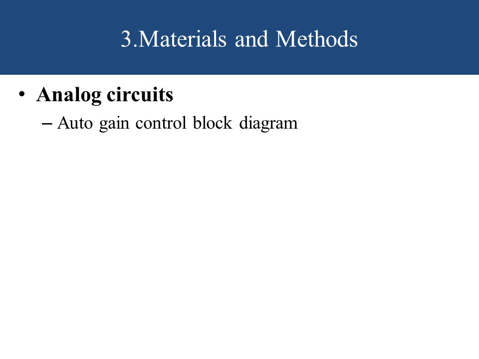 3.Materials and Methods Analog circuits