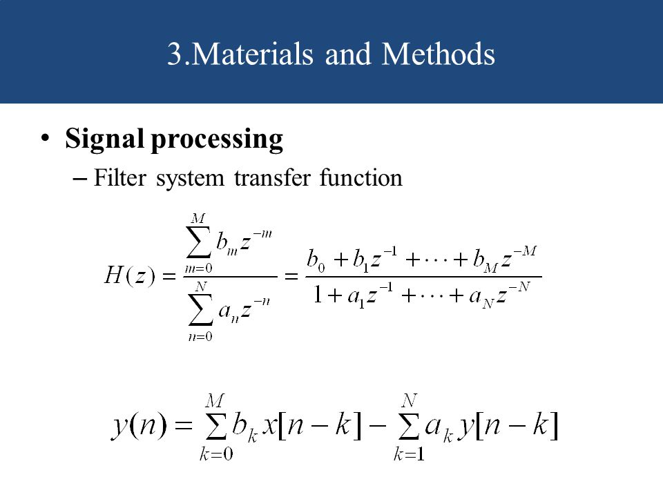 3.Materials and Methods Signal processing