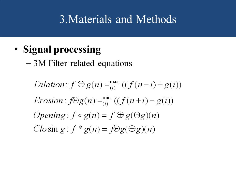 3.Materials and Methods Signal processing 3M Filter related equations