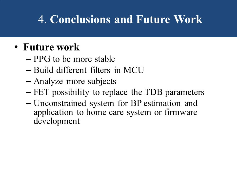 4. Conclusions and Future Work