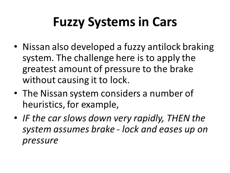 Fuzzy Systems in Cars