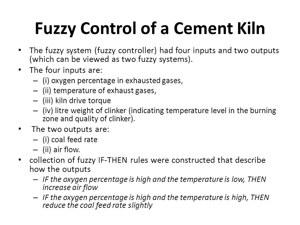 Fuzzy Control of a Cement Kiln
