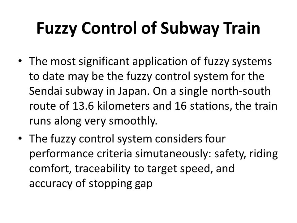 Fuzzy Control of Subway Train