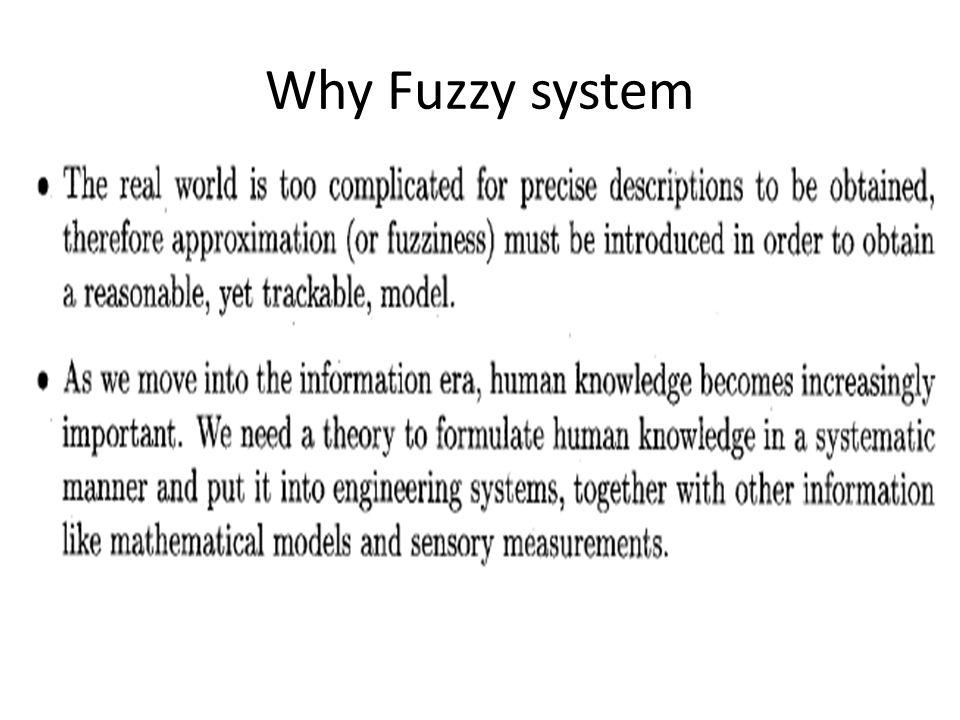 Why Fuzzy system