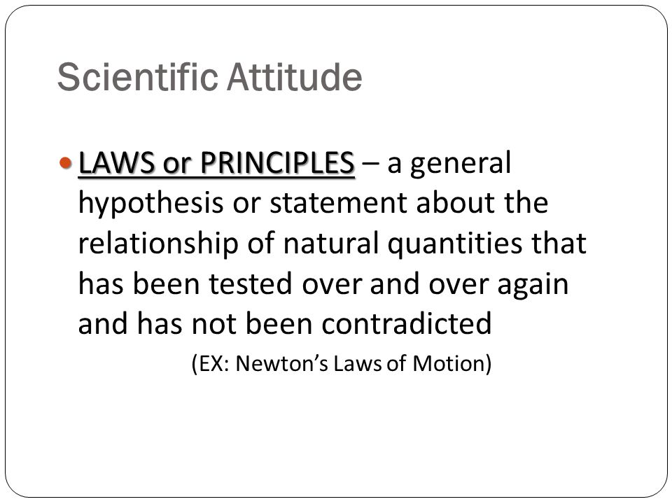 (EX: Newton's Laws of Motion)
