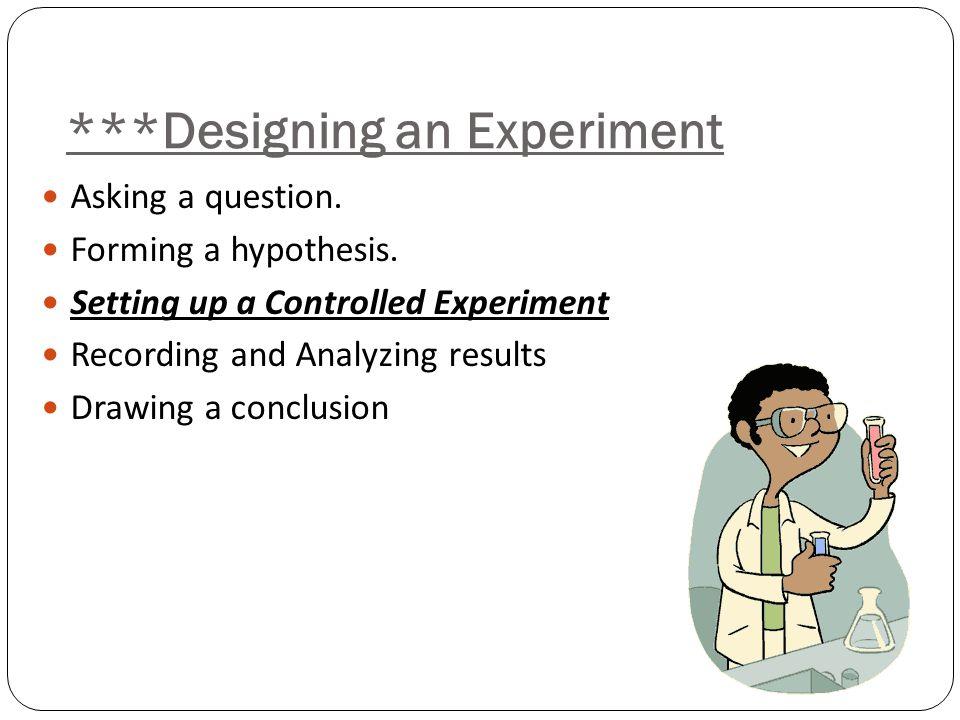 ***Designing an Experiment