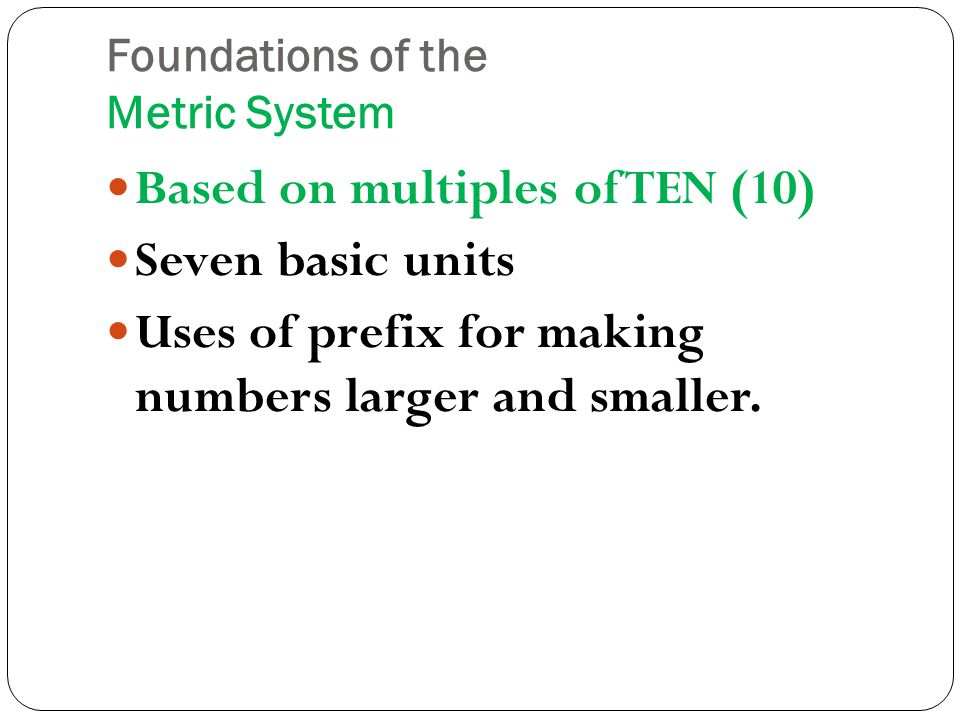 Foundations of the Metric System
