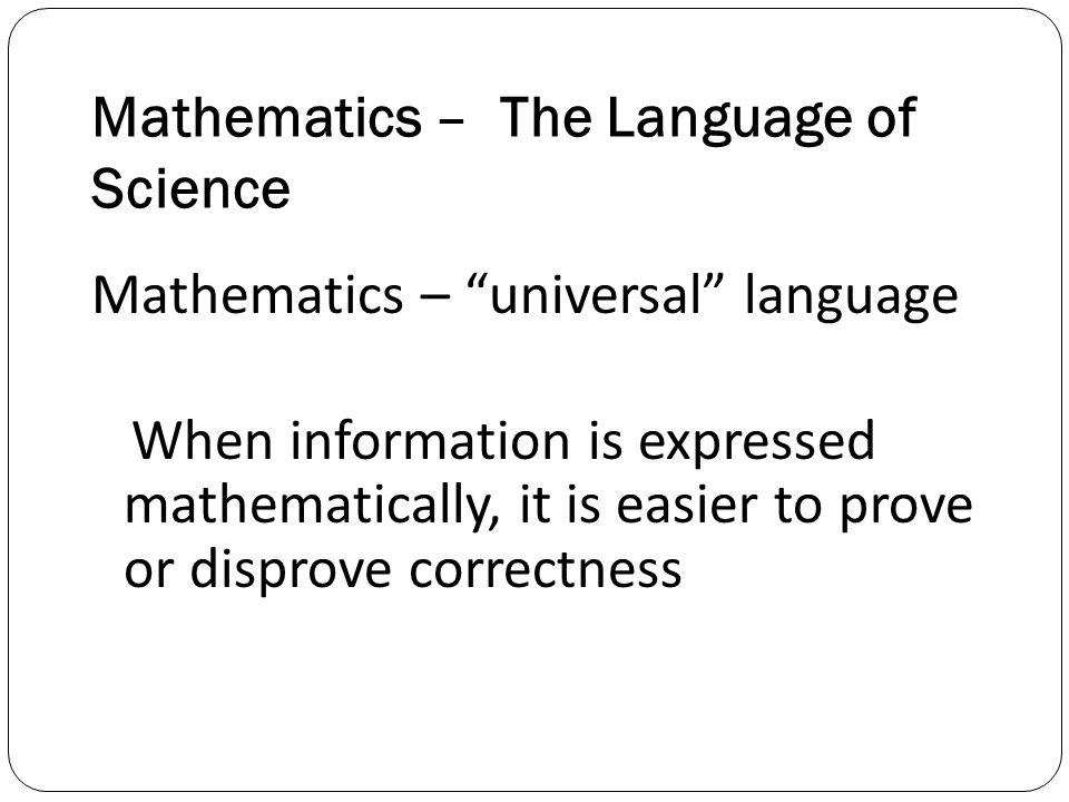 Mathematics – The Language of Science