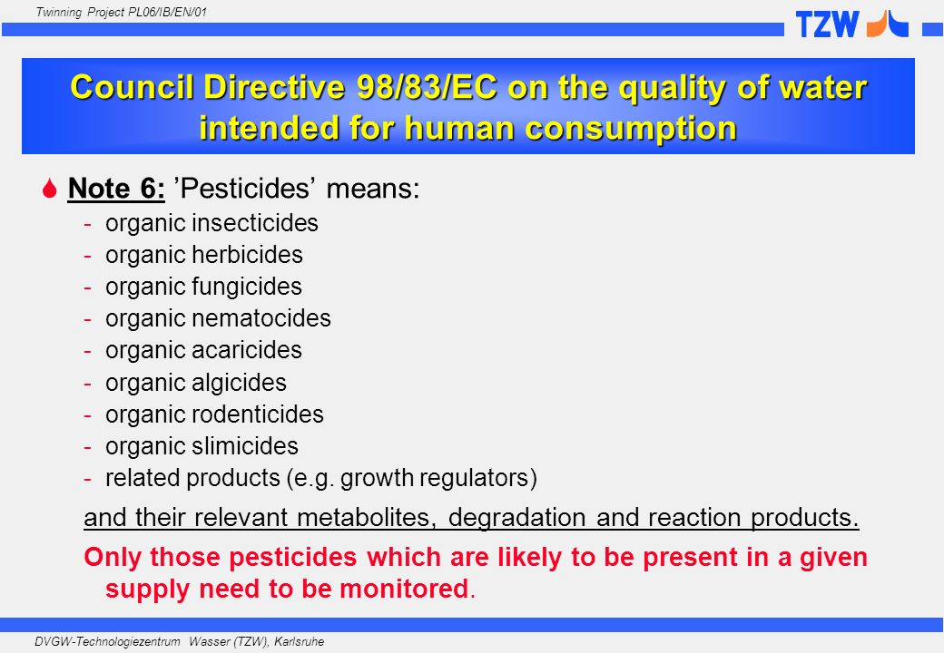Council Directive 98/83/EC on the quality of water intended for human consumption