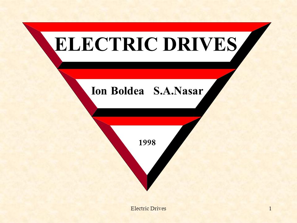 ELECTRIC DRIVES Ion Boldea S.A.Nasar 1998 Electric Drives