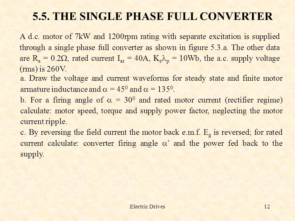 5.5. THE SINGLE PHASE FULL CONVERTER