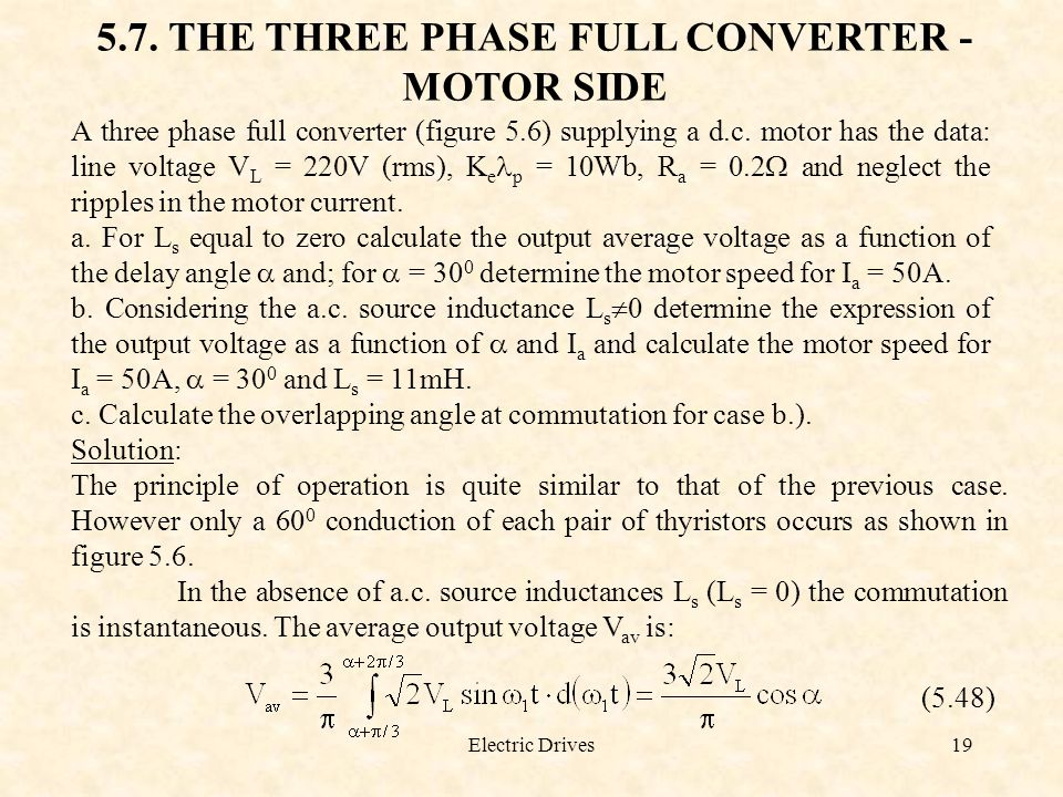 5.7. THE THREE PHASE FULL CONVERTER - MOTOR SIDE