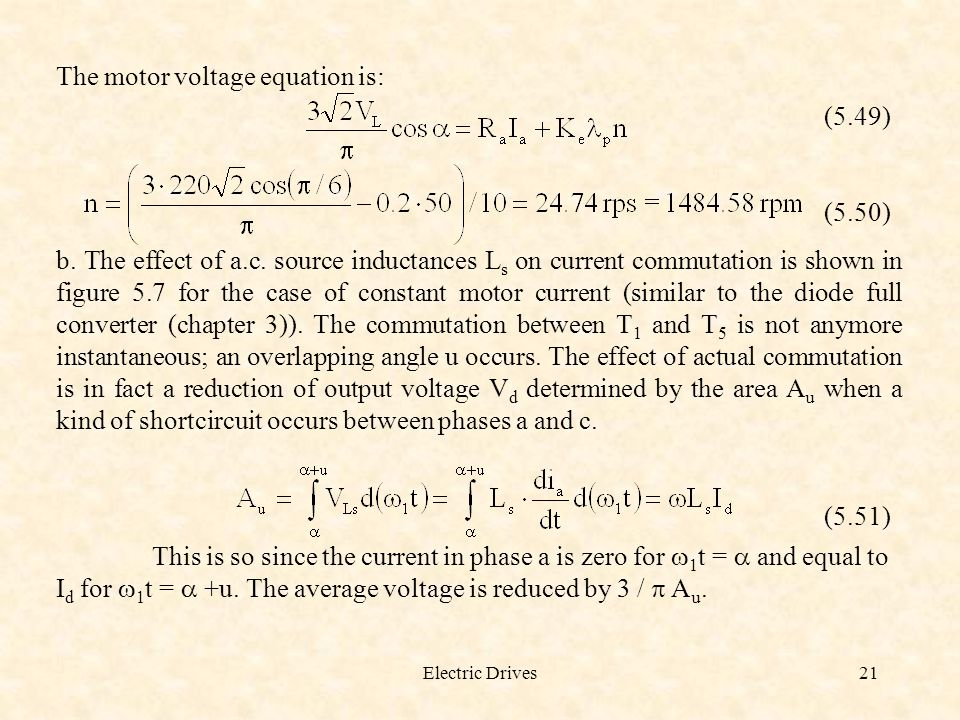 The motor voltage equation is: (5.49)
