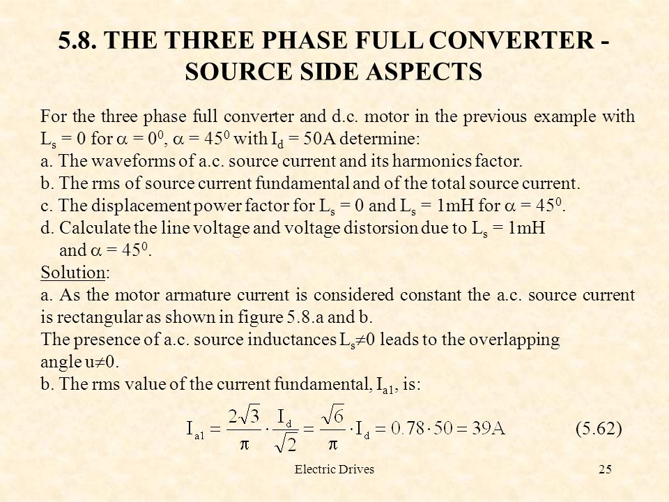 5.8. THE THREE PHASE FULL CONVERTER - SOURCE SIDE ASPECTS