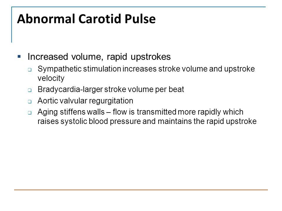 Abnormal Carotid Pulse