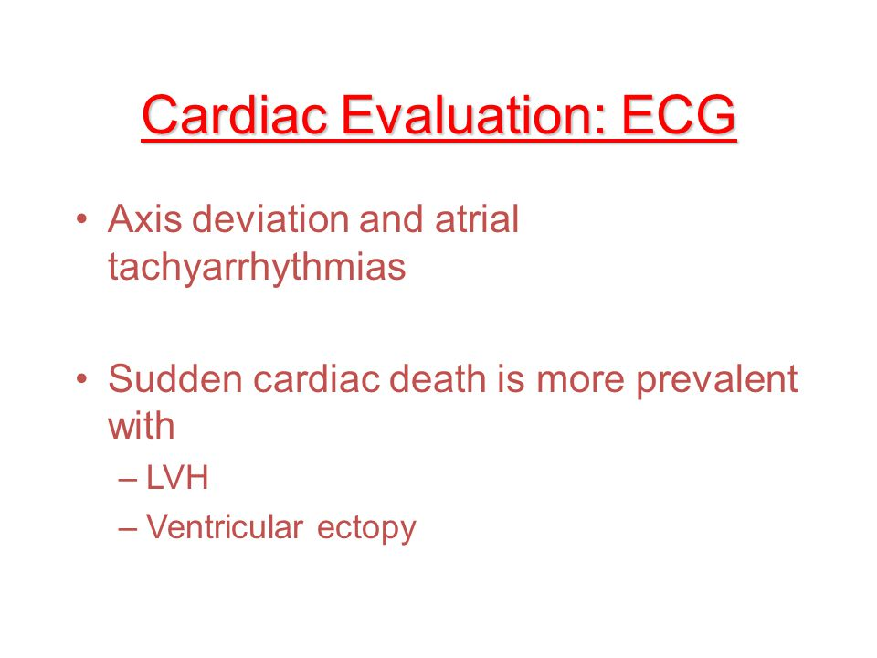Cardiac Evaluation: ECG