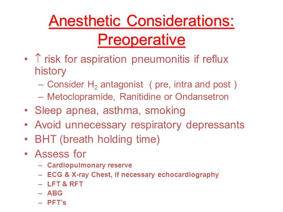 Anesthetic Considerations: Preoperative