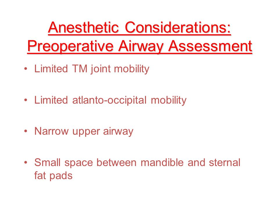 Anesthetic Considerations: Preoperative Airway Assessment