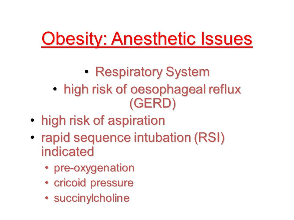 Obesity: Anesthetic Issues