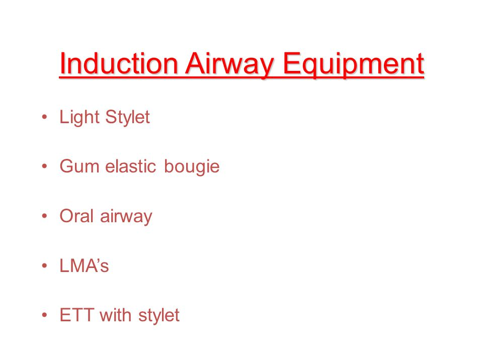 Induction Airway Equipment