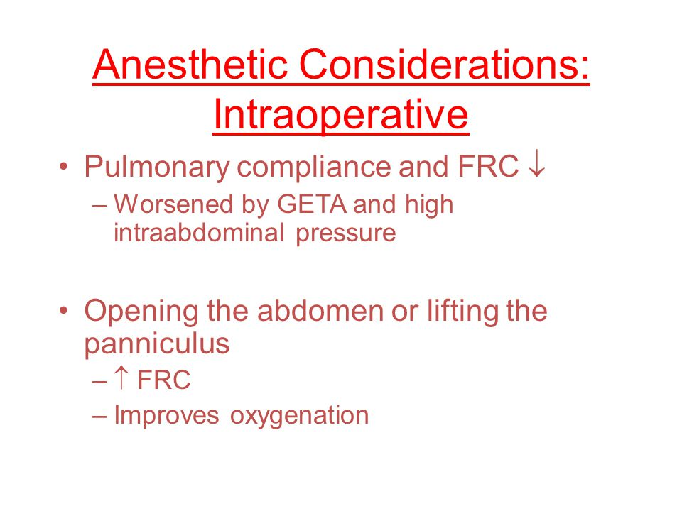 Anesthetic Considerations: Intraoperative