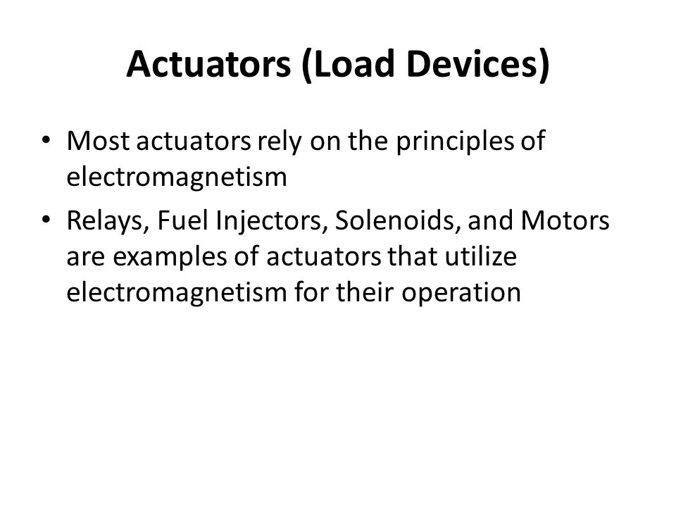 Actuators (Load Devices)
