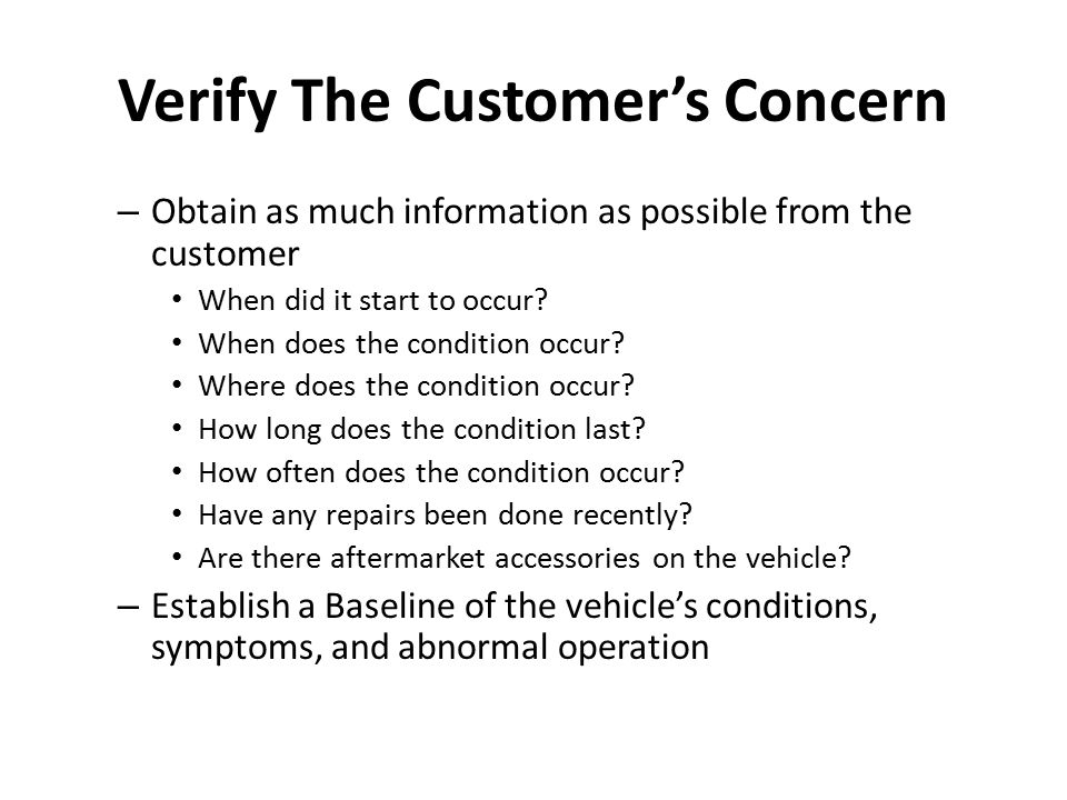 Verify The Customer's Concern