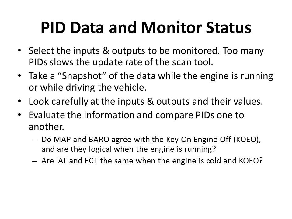 PID Data and Monitor Status