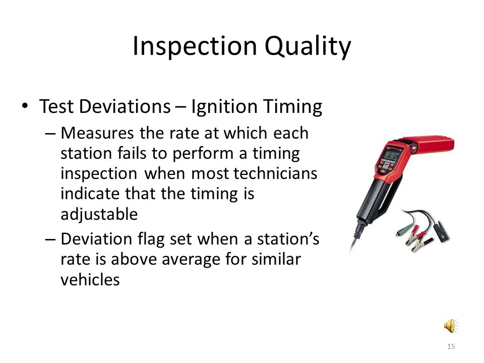 Inspection Quality Test Deviations – Ignition Timing