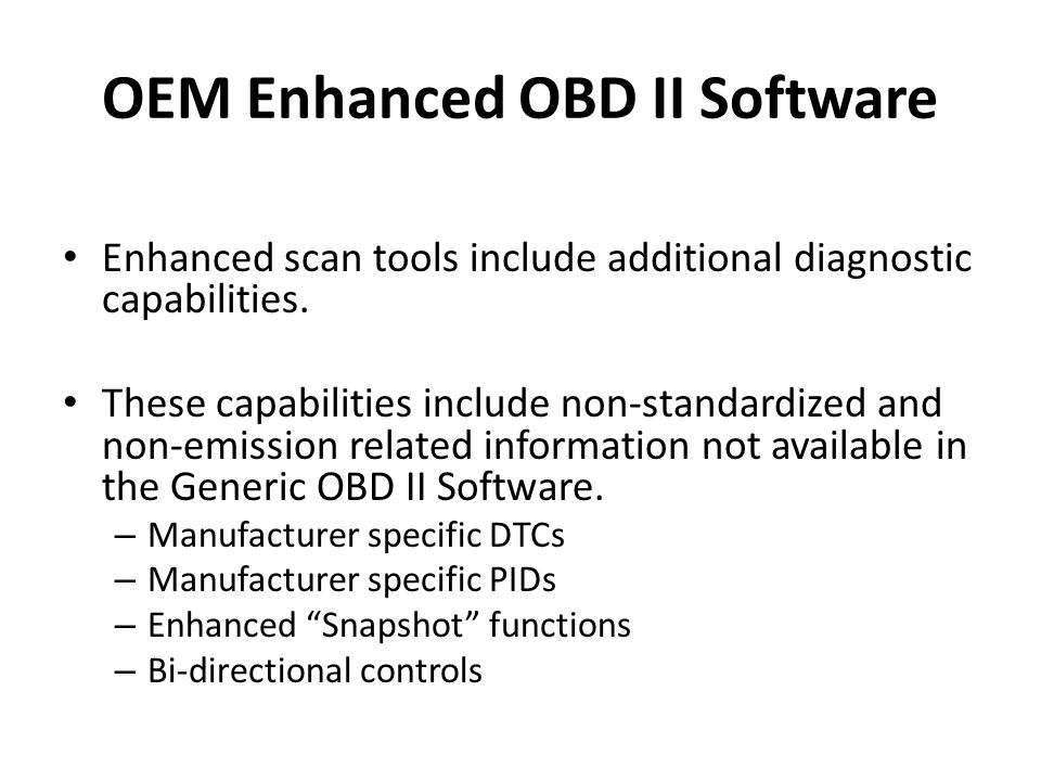 OEM Enhanced OBD II Software