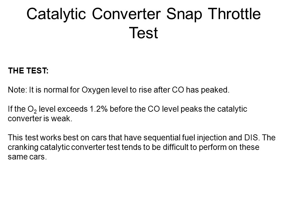 Catalytic Converter Snap Throttle Test