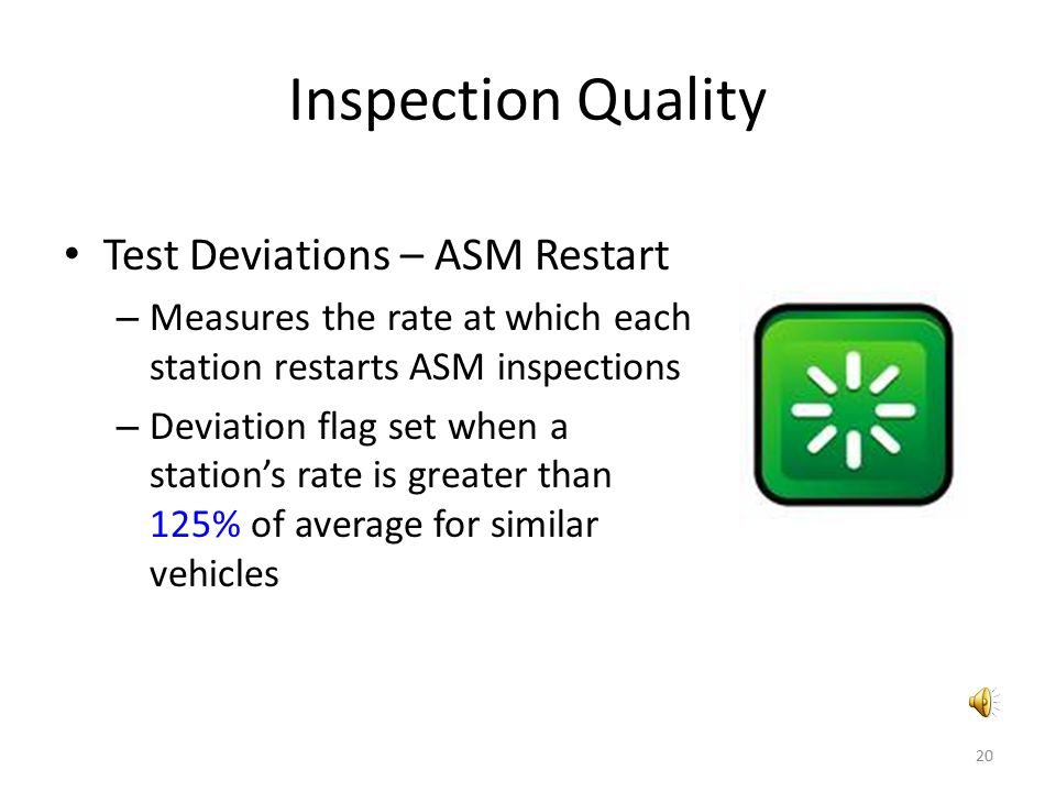 Inspection Quality Test Deviations – ASM Restart