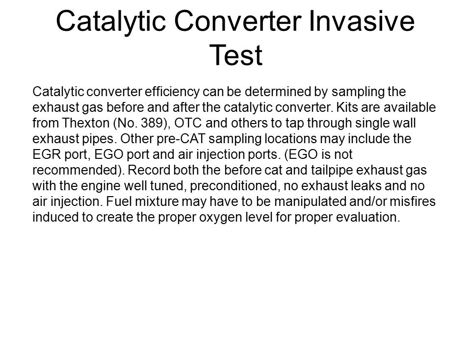 Catalytic Converter Invasive Test