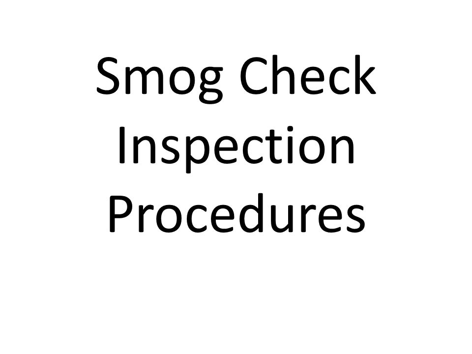 Smog Check Inspection Procedures