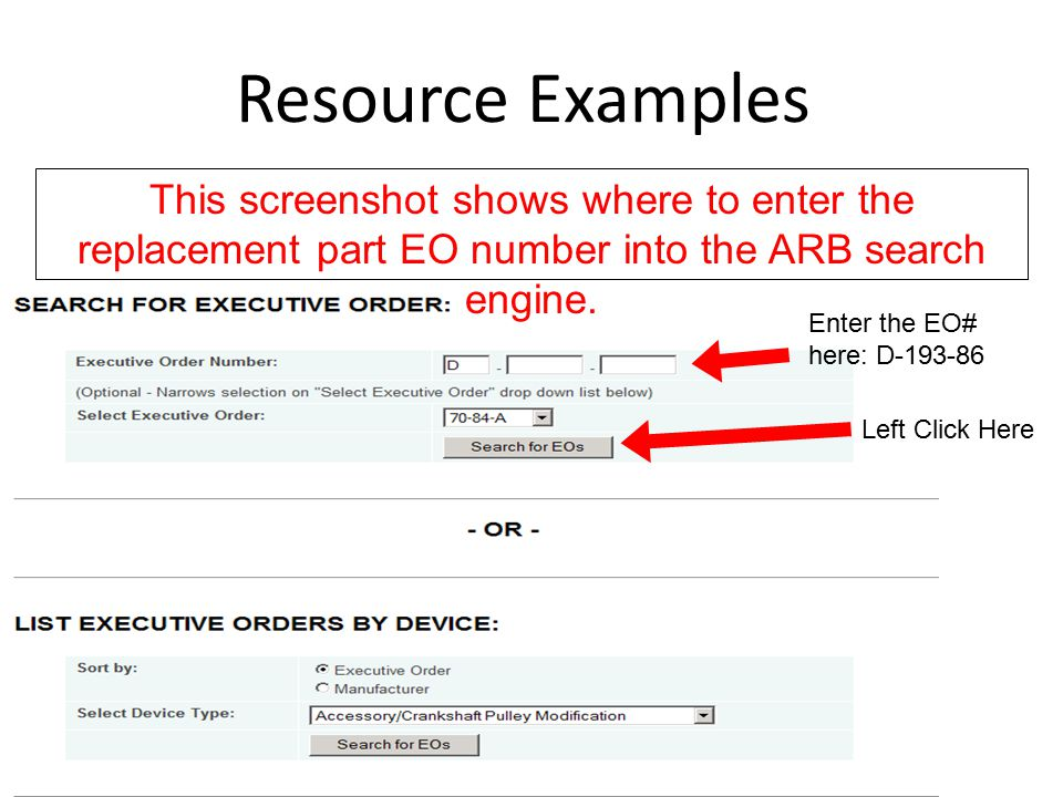 Resource Examples This screenshot shows where to enter the replacement part EO number into the ARB search engine.