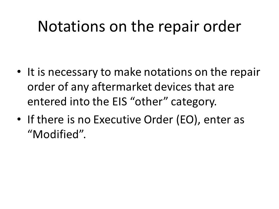 Notations on the repair order