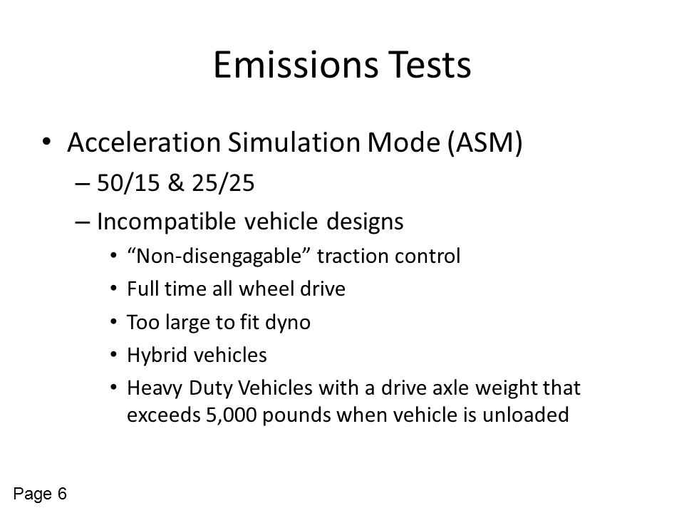 Emissions Tests Acceleration Simulation Mode (ASM) 50/15 & 25/25